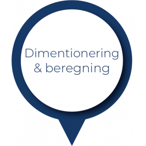 Dimentionering & beregning
